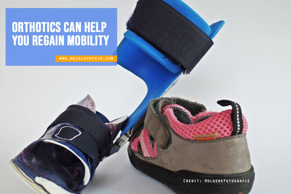 orthotics can help on mobility