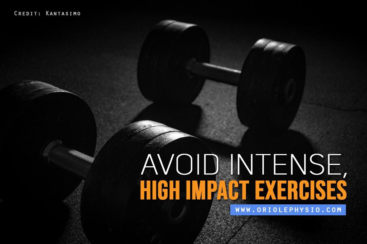 Avoid-intense-high-impact-exercises