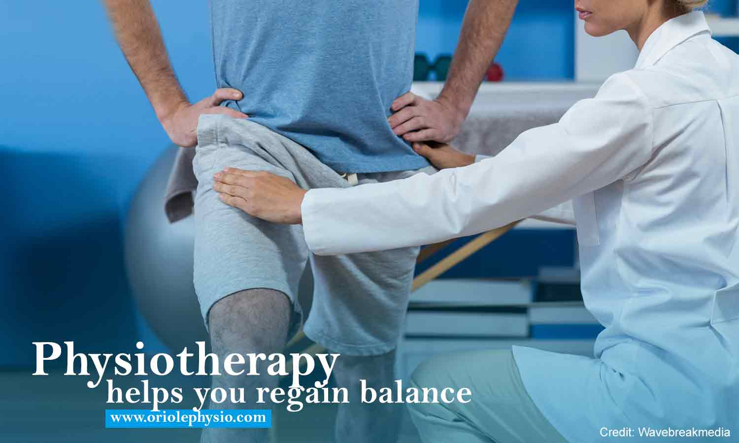 Physiotherapy helps you regain balance