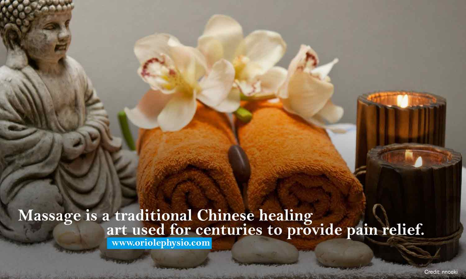 Massage is a traditional Chinese healing art used for centuries to provide pain relief.