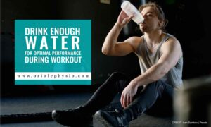 Drink enough water for optimal performance during workout