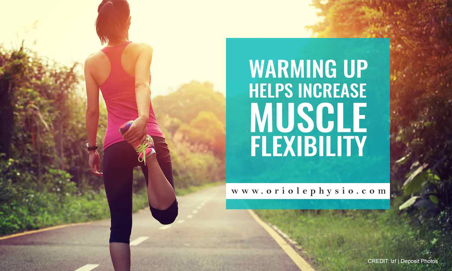 Warming up helps increase muscle flexibility