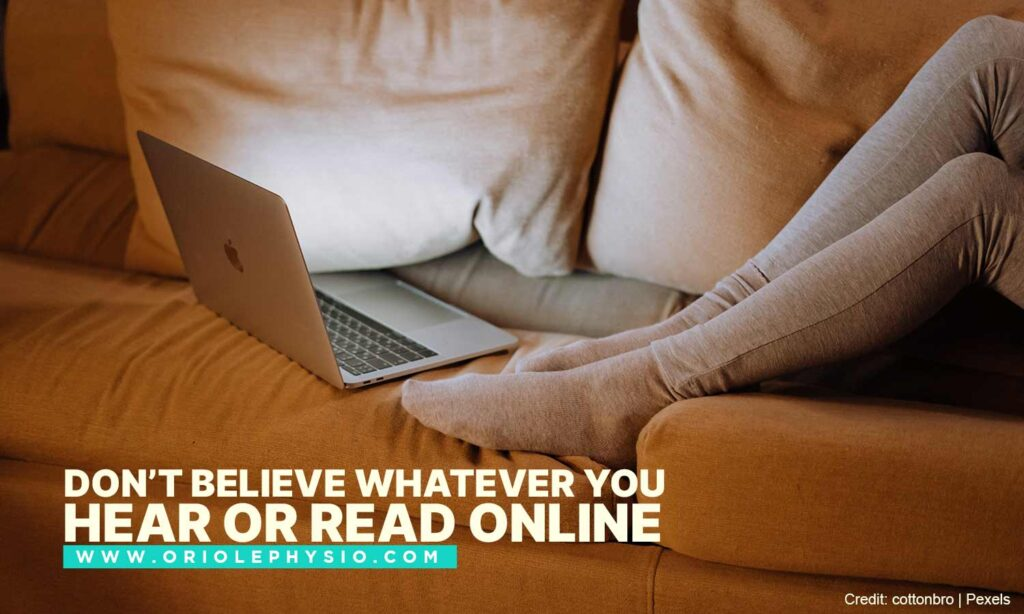 Don't believe whatever you hear or read online