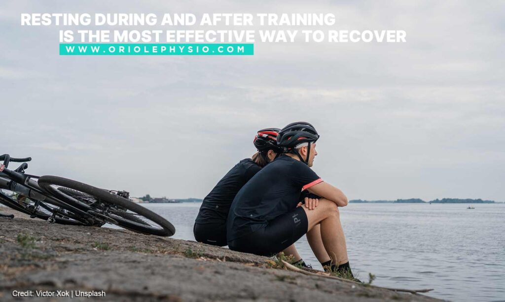Resting during and after training is the most effective way to recover
