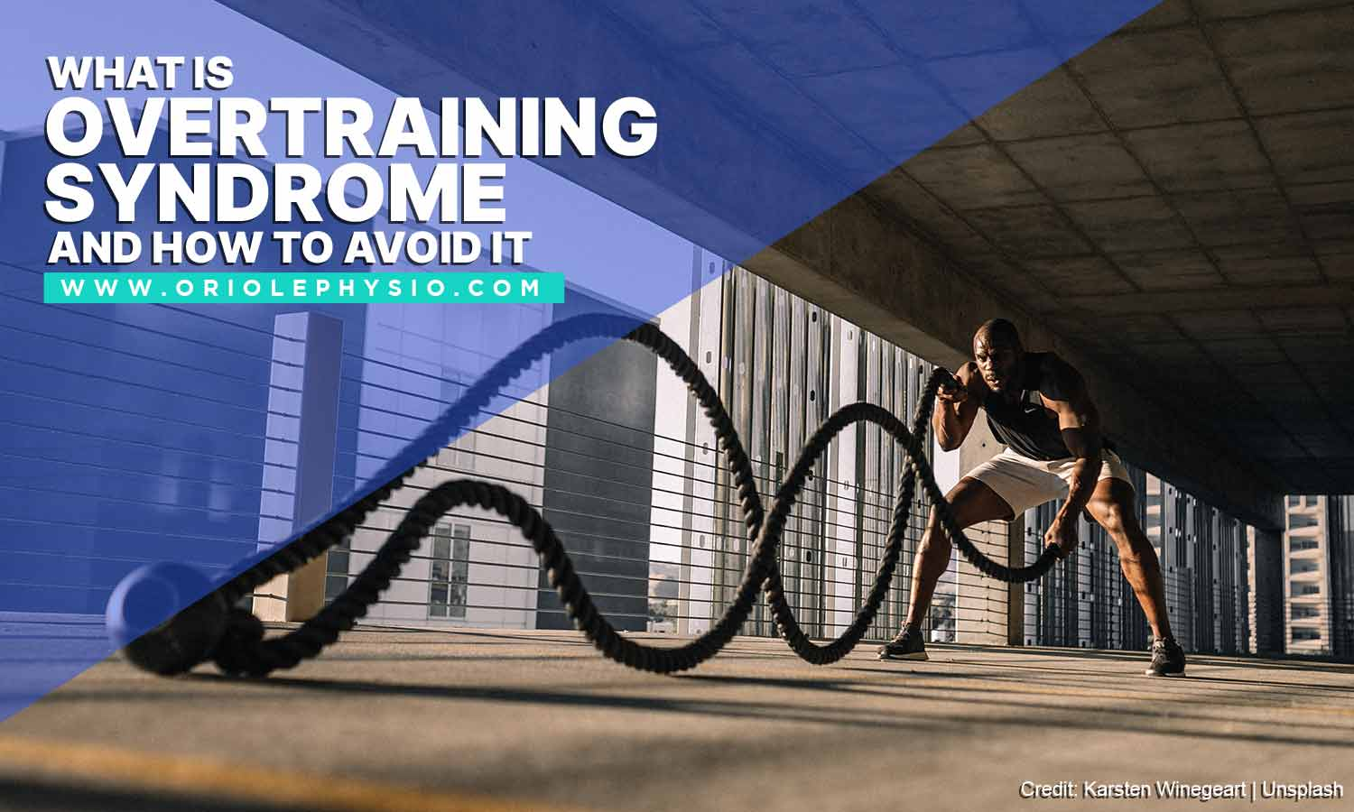What Is Overtraining Syndrome and How to Avoid It