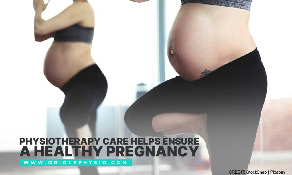 Physiotherapy care helps ensure a healthy pregnancy