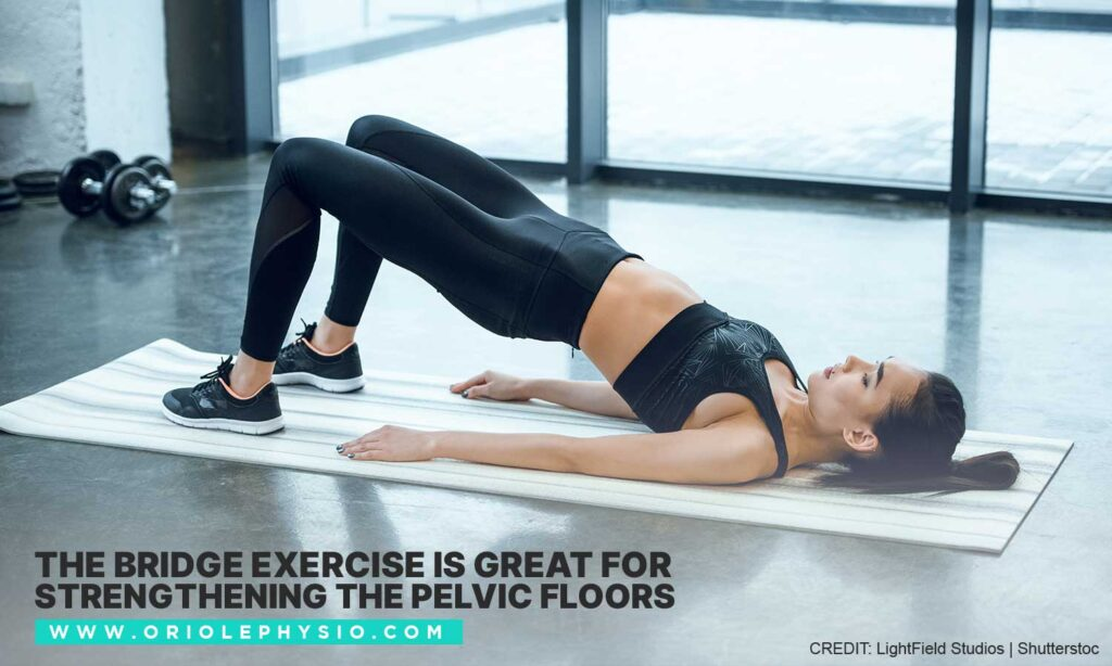 The bridge exercise is great for strengthening the pelvic floors