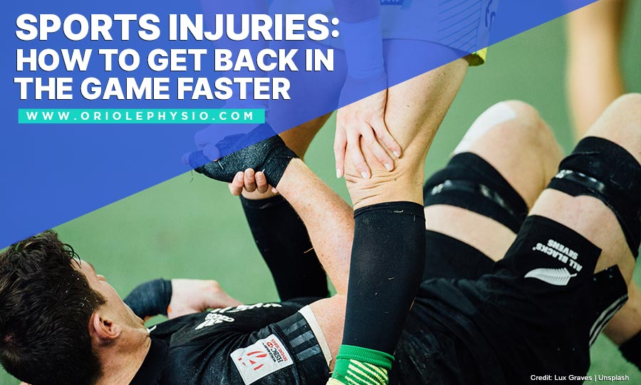 Sports Injuries: How to Get Back in the Game Faster